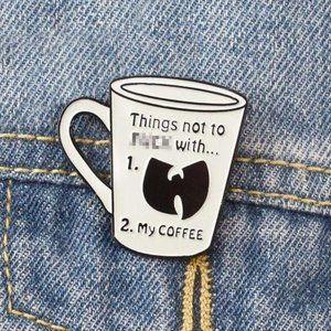 Snarky Coffee Lover Pin Hip Hop WuTang Enamel Pin